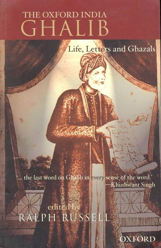 Ghalib: Life, Letters and Ghazals &