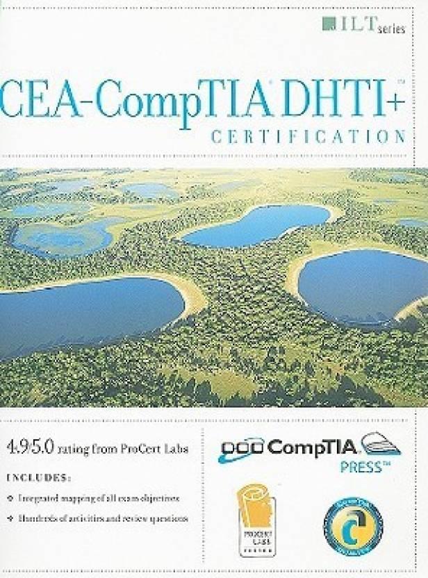 Cea Comptia Dhti Certification Student Manual Ilt Axzo Press