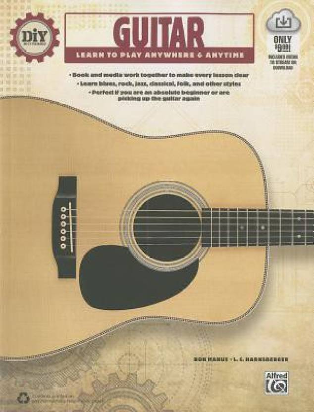 Diy do it yourself guitar learn to play anywhere anytime diy do it yourself guitar learn to play anywhere anytime book streaming video english b ron manus l c harnsberger solutioingenieria Image collections