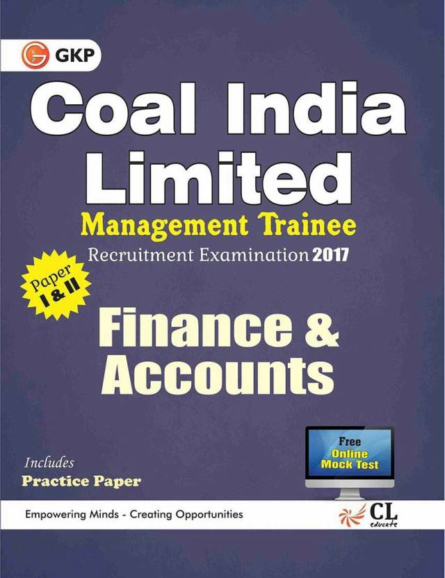 Coal India Limited Management Trainee Finance & Accounts 2017  (English, Paperback, GKP)