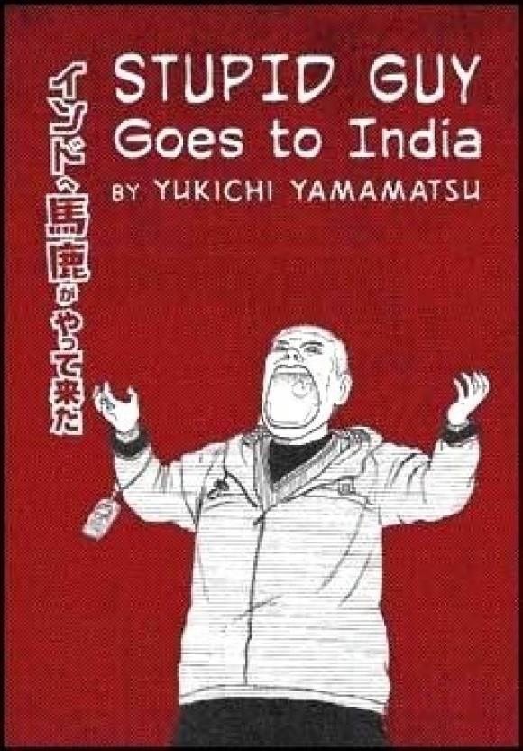 Stupid Guy Goes to India