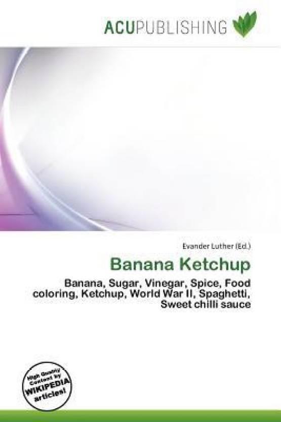 Banana Ketchup Buy Banana Ketchup By Evander Luther At Low Price In