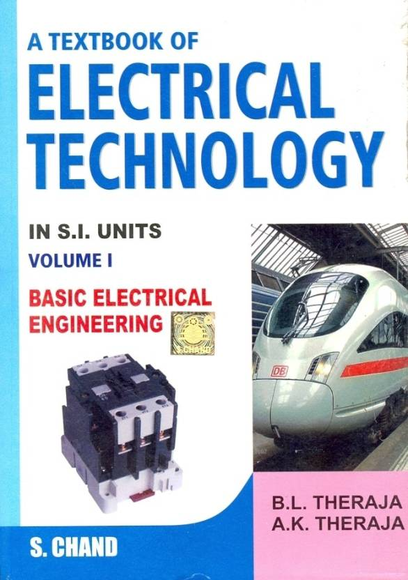 Textbook of Electrical Technology : Basic Electrical Engineering ...