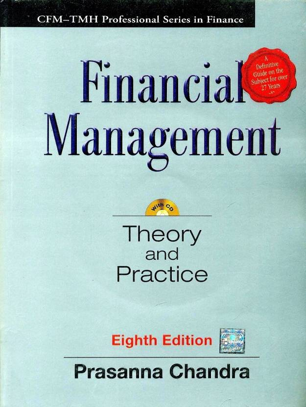 Financial Management : Theory and Practice (With CD) 8th  Edition