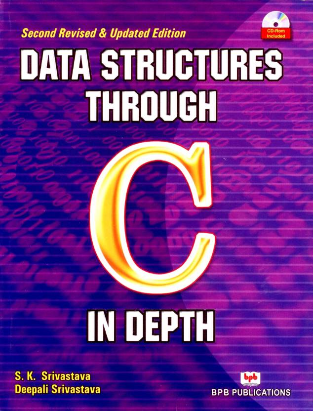 Data Structures Through C In Depth 2nd Revised and Updated Edition