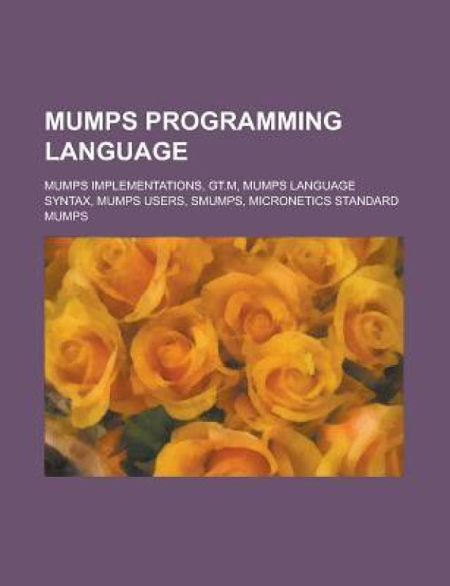 Mumps Programming Language Syntax Users English Paperback LLC Books