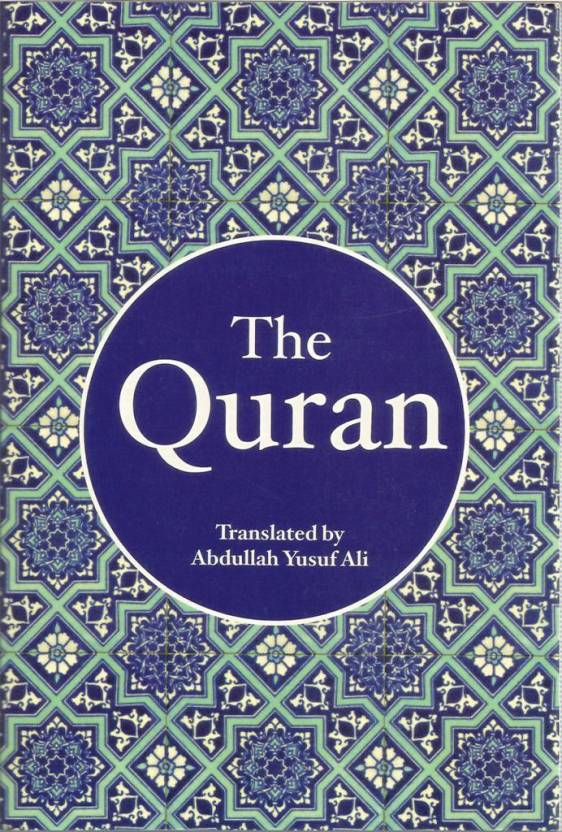 Quran (English Translation) : Translated by: Abdullah Yusuf Ali