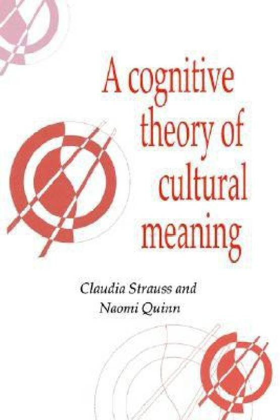 A Cognitive Theory of Cultural Meaning (Publications of the Society