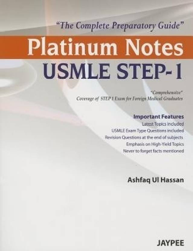 Platinum Notes USMLE STEP-1: The Complete Preparatory Guide 1st  Edition