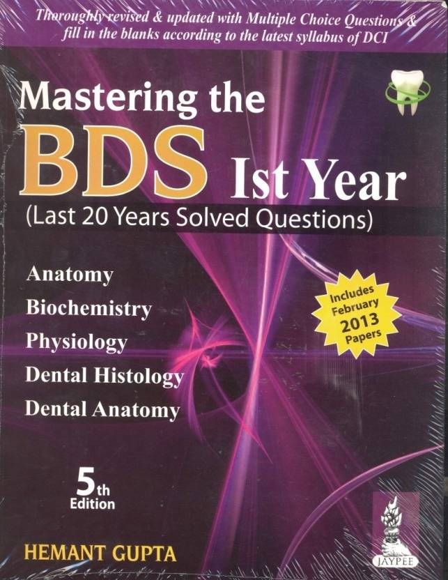 MASTERING THE BDS IST YEAR (LAST 20 YEARS SOLVED QUESTIONS) 5th ...