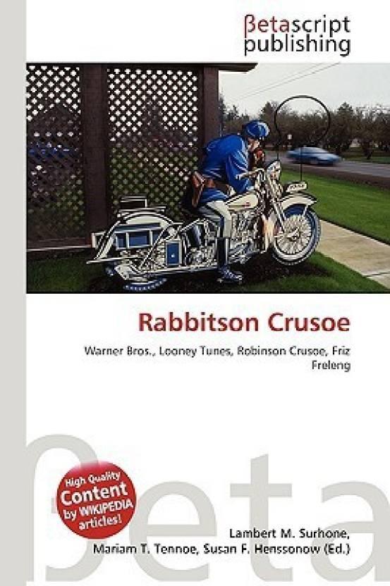 rabbitson crusoe buy rabbitson crusoe by surhone lambert m