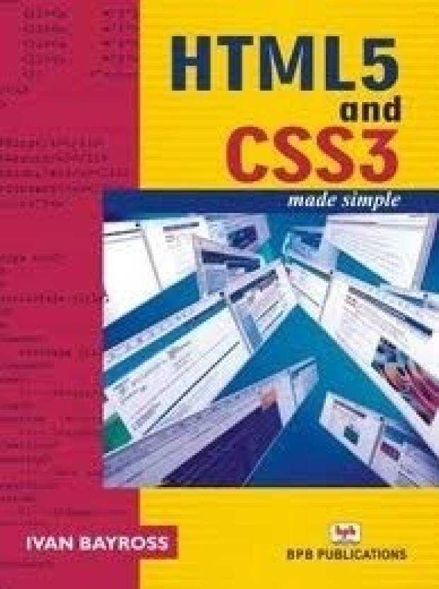 HTML 5 and CSS 3 Made Simple (With CD)