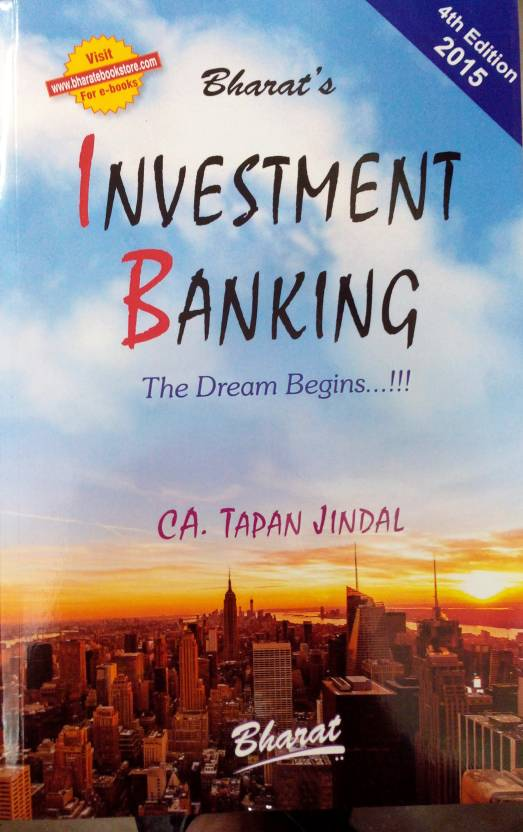Investment Banking - The Dream Begins . . . ! ! !