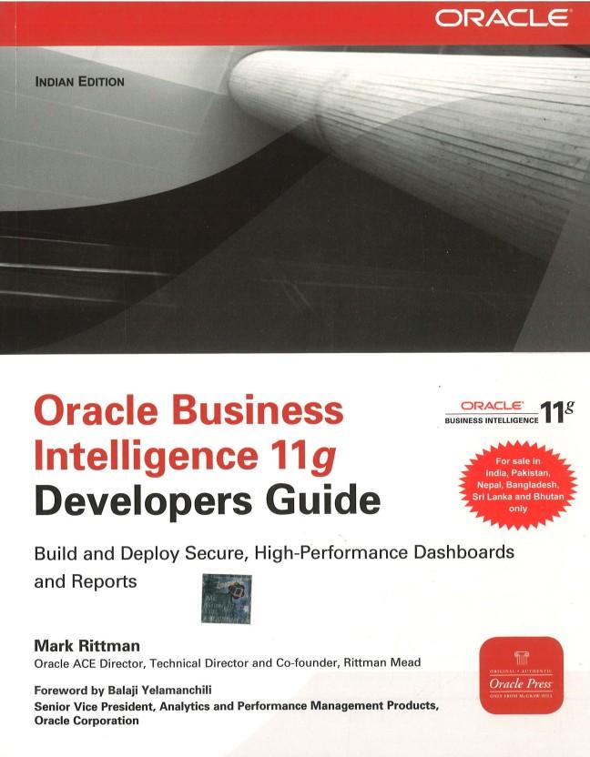 oracle business intelligence 11g develop 1st edition buy oracle rh flipkart com OBIEE 11G Features OBIEE 11G Architecture