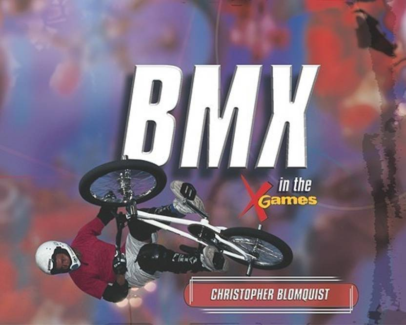 BMX in the X Games (The Tony Stead Nonfiction Independent Reading
