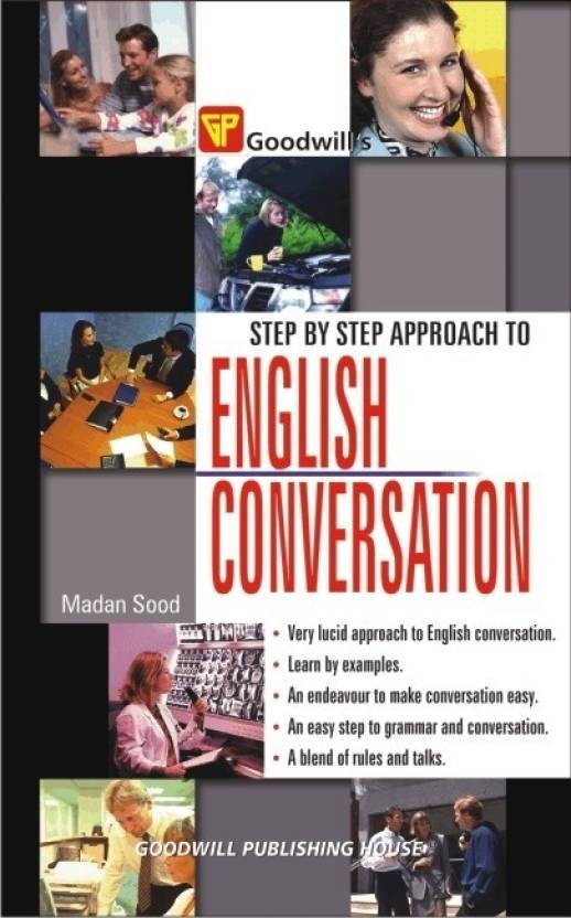 Step By Step Approach to English Conversation PB G-442 1st Edition