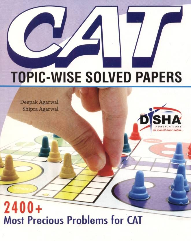 CAT Topic-Wise Solved Papers 6th Edition