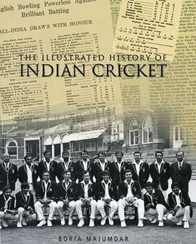 The Illustrated History Of Indian Cricket Buy The