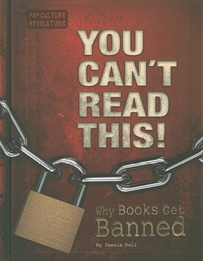 You Can't Read This!: Why Books Get Banned (Pop Culture