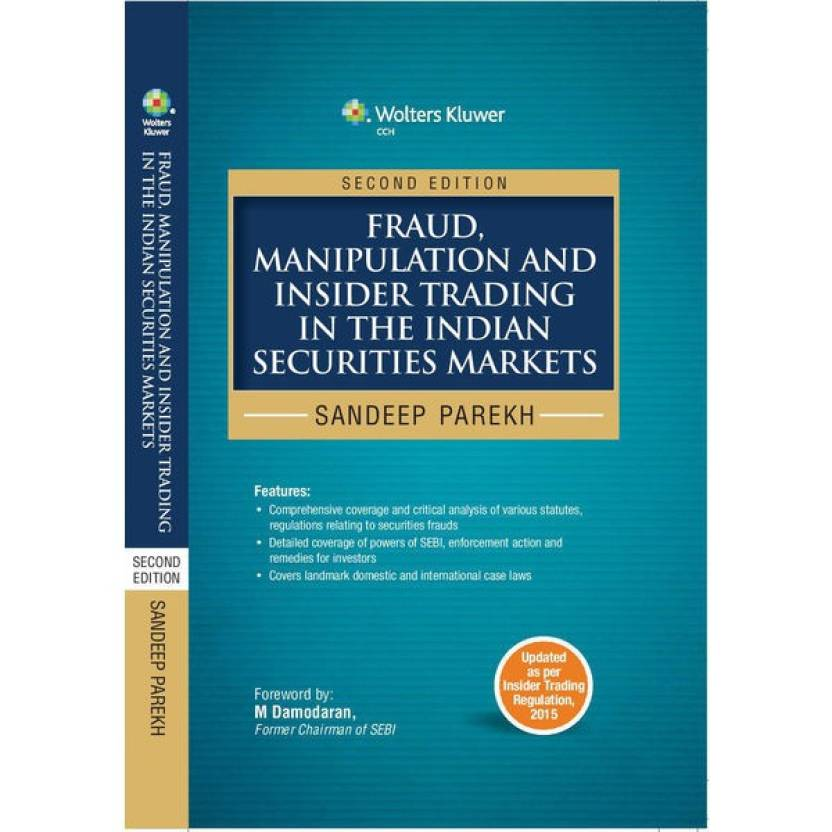 Fraud, Manipulation and Insider Trading in the Indian