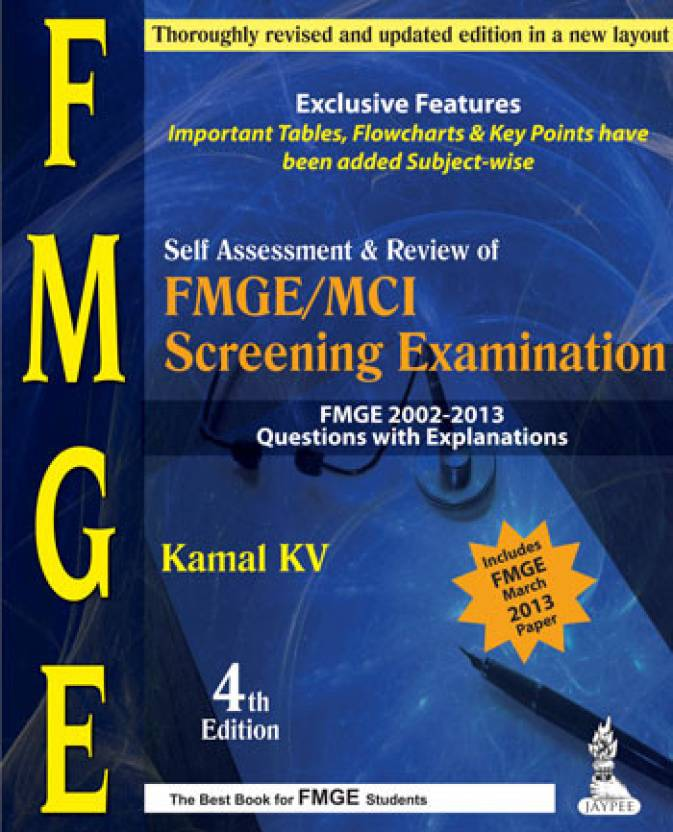 SELF ASSESSMENT&REVIEW OF FMGE/MCI SCREENING EXAMINATION 2002-2013 QUE.WITH EXP. 4th  Edition