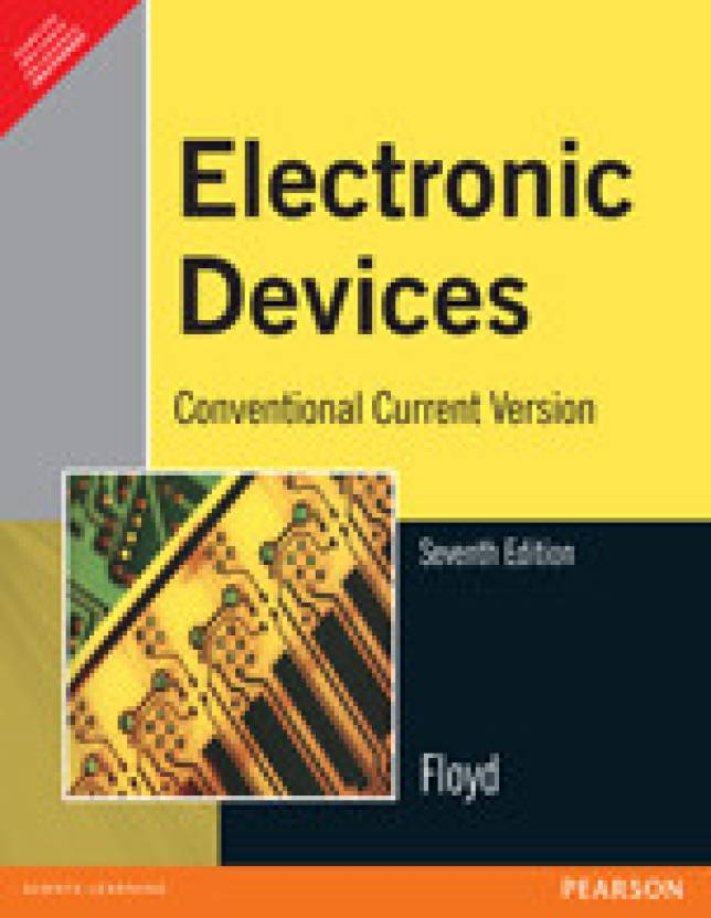 Electronic Devices : Conventional Current Version 7th