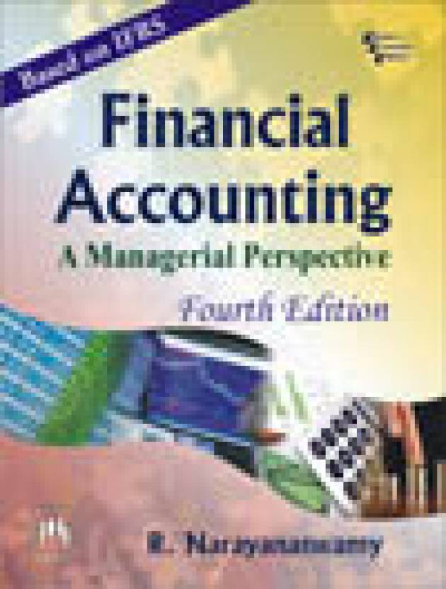 Financial accounting a managerial perspective4e 4th edition financial accounting a managerial perspective4e 4th edition fandeluxe Choice Image