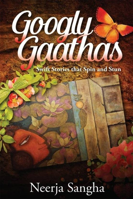 Googly Gaathas : Swift Stories that Spin and Stun