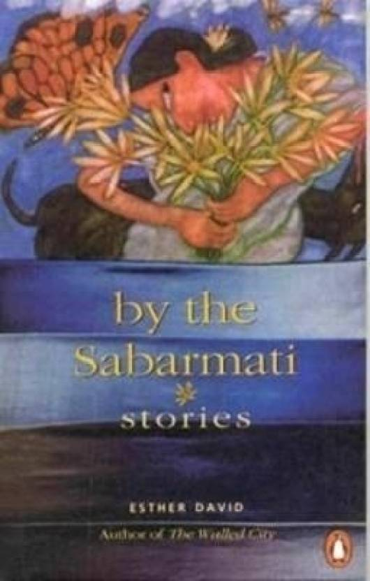 By the Sabarmati : Stories