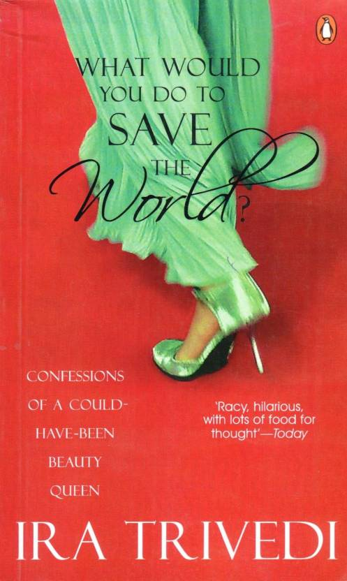 What Would You Do To Save The World?