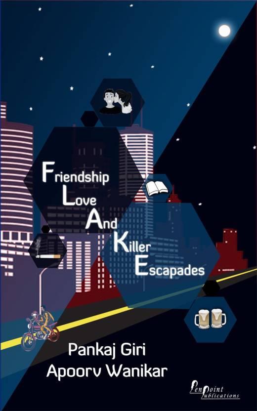 Friendship Love And Killer Escapades