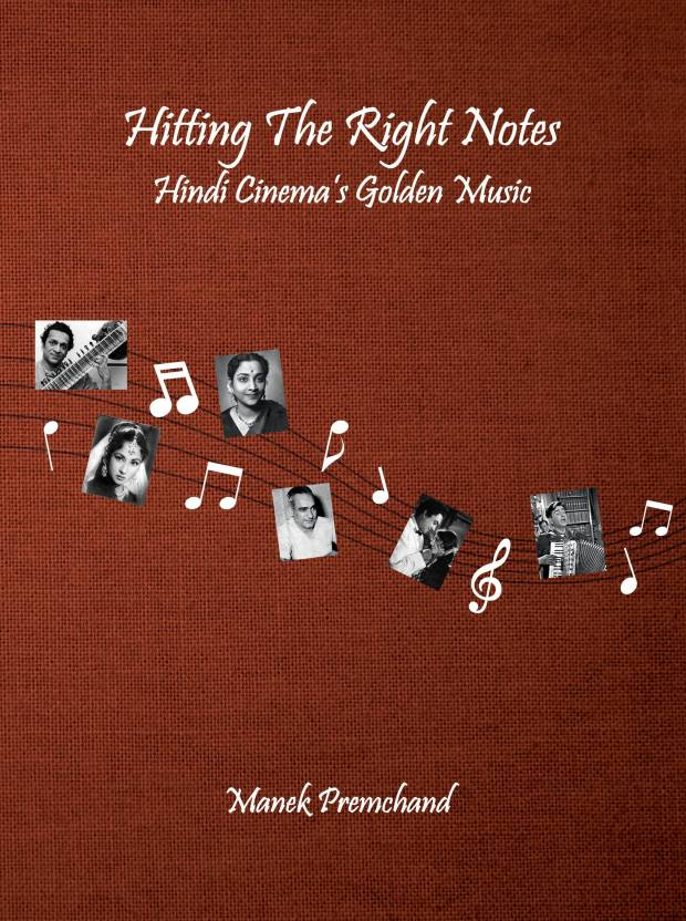 Hitting The Right Notes - Hindi Cinema's Golden Music