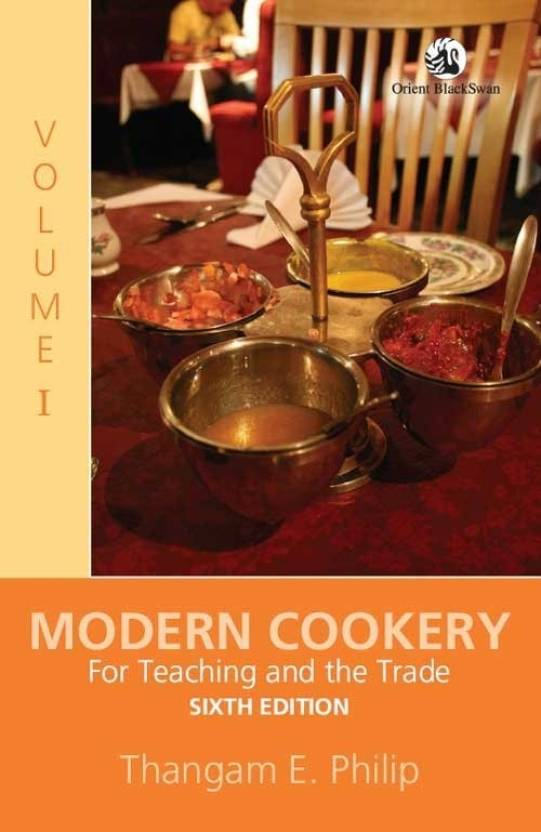 Modern Cookery: For Teaching and the Trade (Volume - 1) 6th Edition