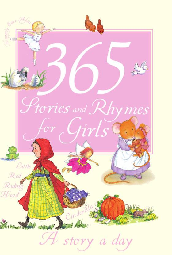 365 STORIES AND RHYMES FOR GIRLS - 9781407597447