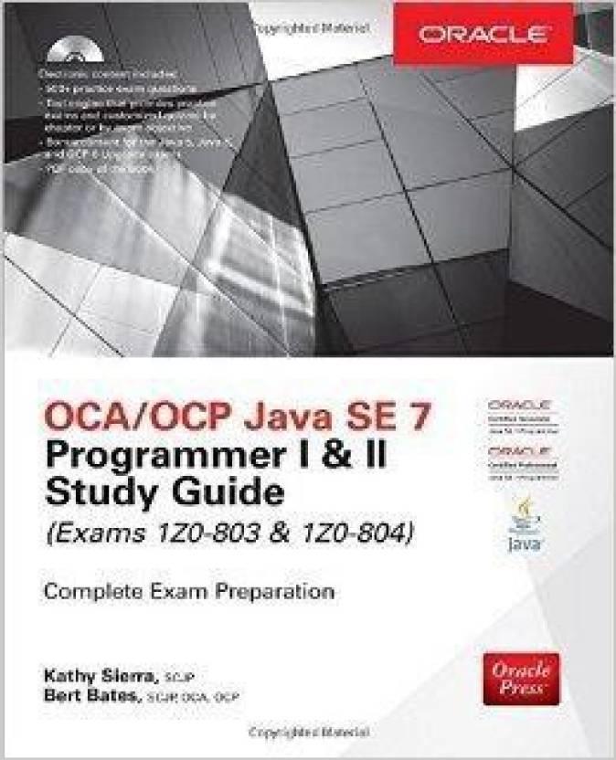 OCA/OCP JAVA SE 7 PROG.I&II Study Guide Indian  Edition