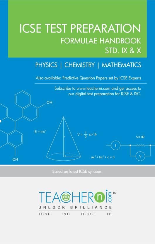 ICSE Test Preparation Formulae Handbook STD. IX & X