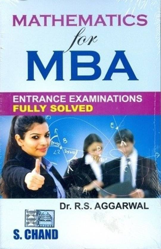 Mathematics for MBA Entrance Examinations (Fully Solved) 1st  Edition