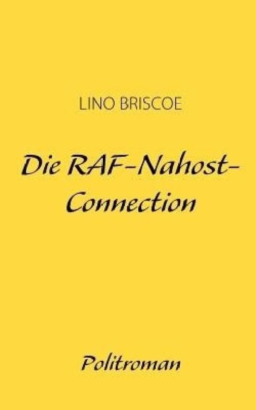 Die RAF-Nahost-Connection (German Edition)