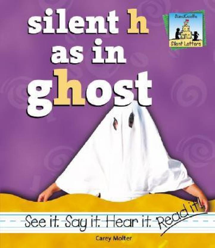 Silent H As in Ghost (Silent Letters): Buy Silent H As in