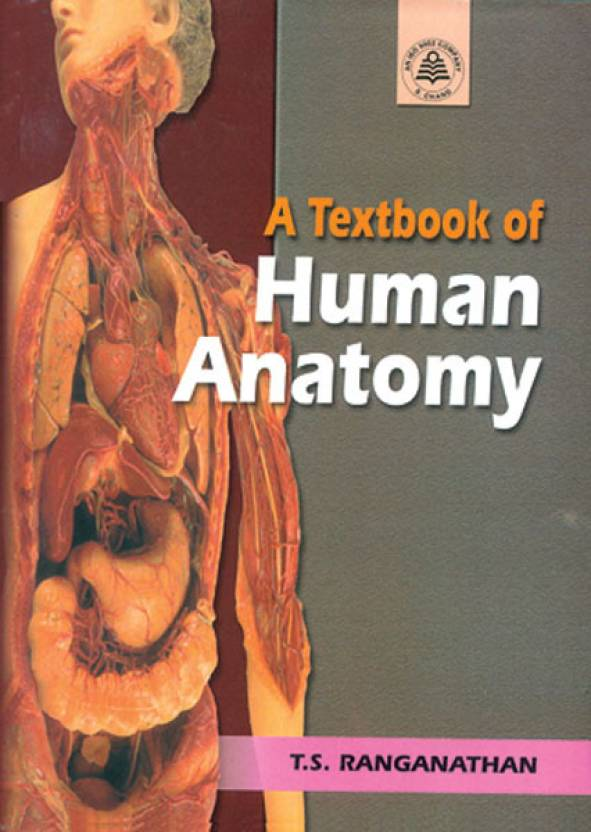 A Textbook Of Human Anatomy 6th edition Edition: Buy A Textbook Of ...