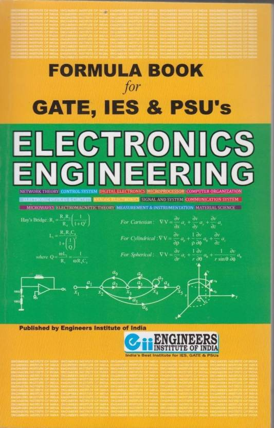 Electronics Engineering (Formula Book for GATE, IES & PSU's) 1st Edition