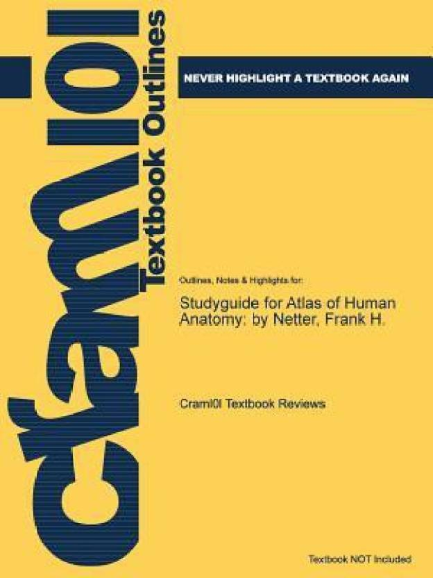 Studyguide For Atlas Of Human Anatomy By Netter Frank H Buy