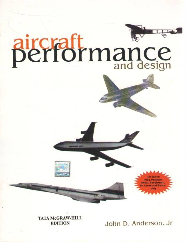 Aircraft Performance and Design 1st  Edition