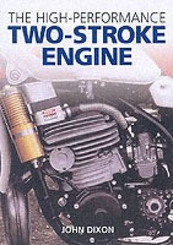 The High Performance Two Stroke Engine Buy The High Performance Two
