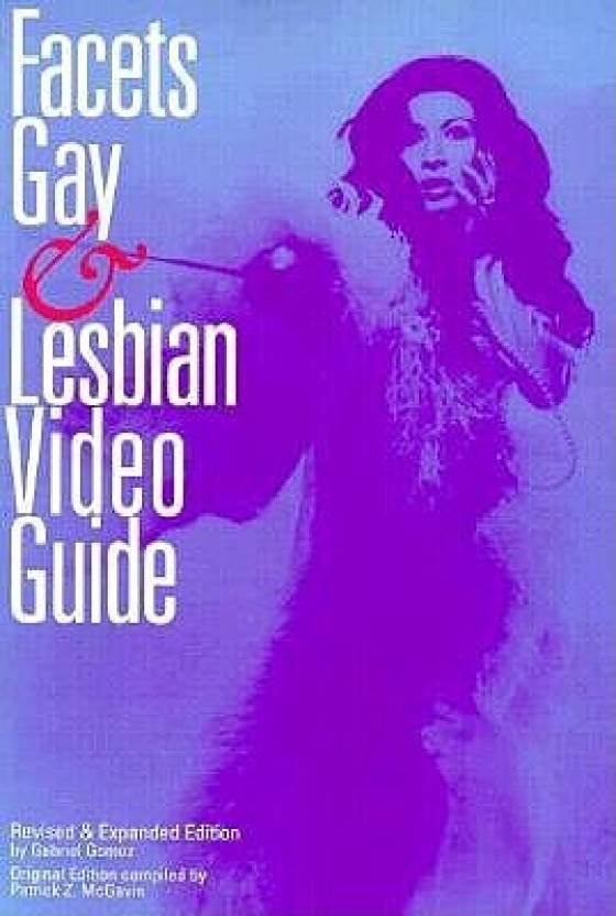 Facets Gay and Lesbian Video Guide (English, Paperback, Patrick Z. McGavin,  Gabriel Gomez)