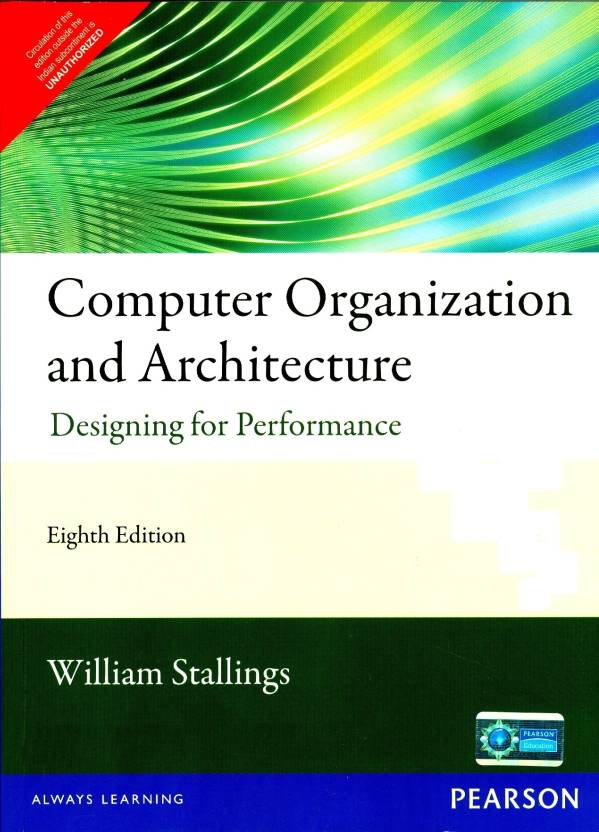 Computer Organization and Architecture : Designing for Performance 8th  Edition