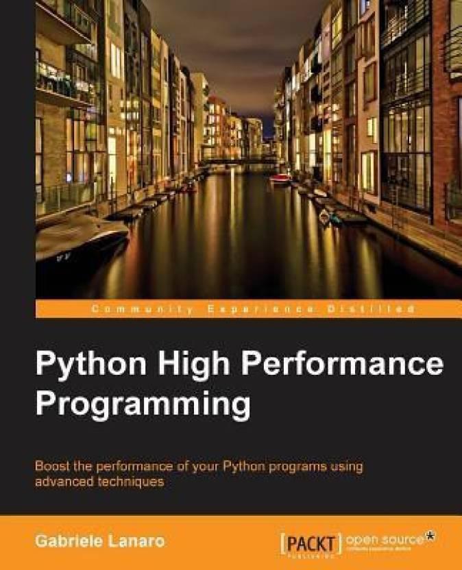 Python High Performance Programming: Buy Python High