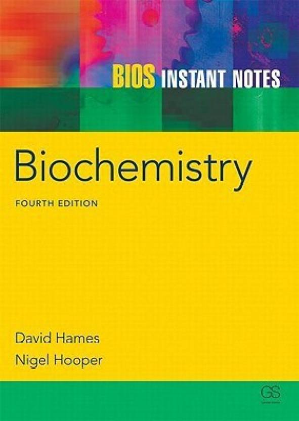 BIOS Instant Notes - Biochemistry 4th  Edition