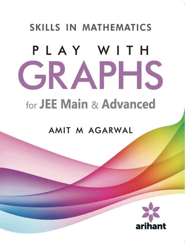 Skills in Mathematics - PLAY WITH GRAPHS for JEE Main & Advanced ...