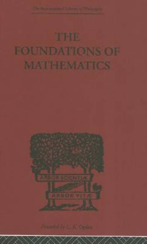 foundations of mathematics and other logical essays Foundations of mathematics and other logical essays [frank plumpton ramsey] -- first published in 2000 routledge is an imprint of taylor & francis, an informa company.